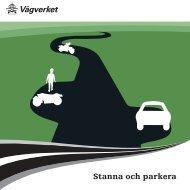 Stanna och parkera, information från Vägverket