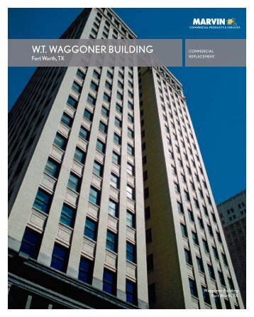W.T. WAGGONER BUILDING - Marvin Windows and Doors