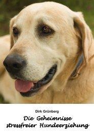 Die Geheimnisse stressfreier Hundeerziehung
