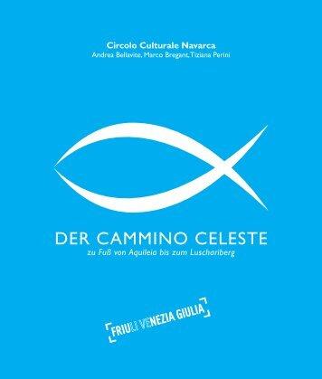 DER CAMMINO CELESTE - Turismo Friuli Venezia Giulia