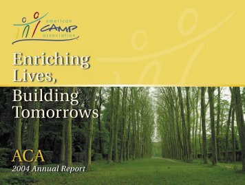 2004 ACA Annual Report v10.indd - American Camp Association