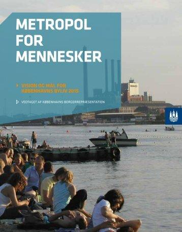 METROPOL FOR MENNESKER - Dansk Lys