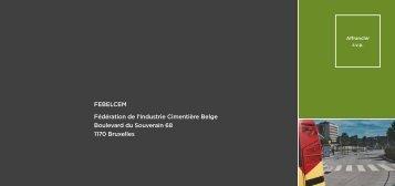 FEBELCEM Fédération de l'Industrie Cimentière Belge Boulevard ...