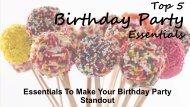 Top 5 Birthday Party Essentials