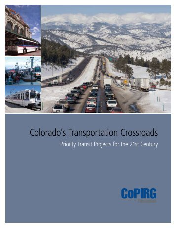 Download Colorados-Transportation-Crossroads.pdf - Frontier Group