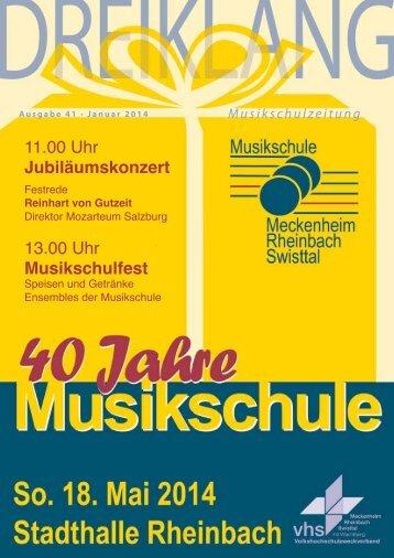 11.00 Uhr Jubiläumskonzert 13.00 Uhr Musikschulfest - Musikschule