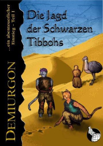 Die Jagd der Schwarzen Tibbohs - Wiki