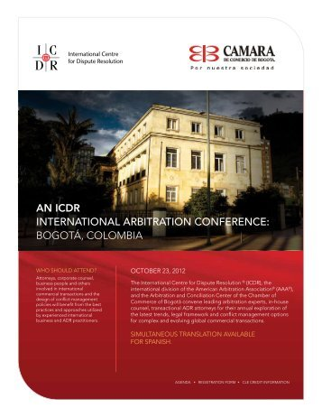 An ICDR InternatIonal arbItratIon ConferenCe: BoGoTá ... - Aaau.org