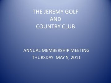 THE JEREMY GOLF THE JEREMY GOLF AND COUNTRY CLUB