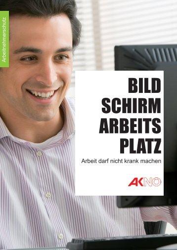 Broschüre Bildschirmarbeitsplatz (pdf 2,5 mb) - Arbeiterkammer
