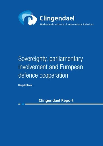 Clingendael Report - Sovereignty and Defence Cooperation