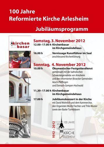100 Jahre Reformierte Kirche Arlesheim - Gemeinde Arlesheim