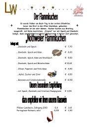 ….Zwiebeln und Speck € 7,70 ….Zwiebeln, Speck und Käse € 8,20 ...