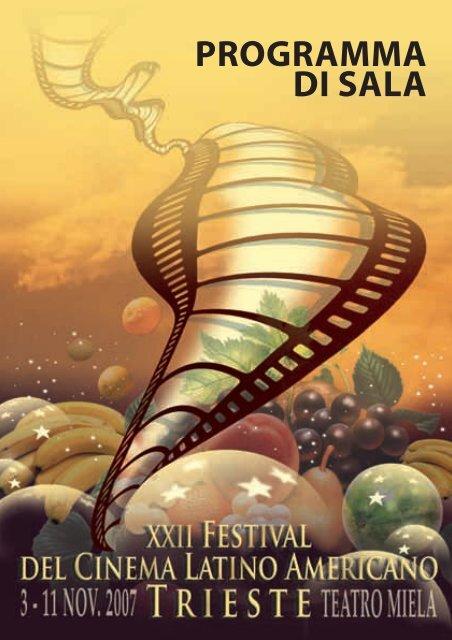 programma di sala - Festival del Cinema Latino Americano a Trieste