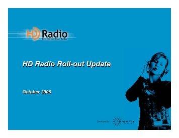 HD Radio Roll-out Update HD Radio Roll-out Update - iBiquity Digital