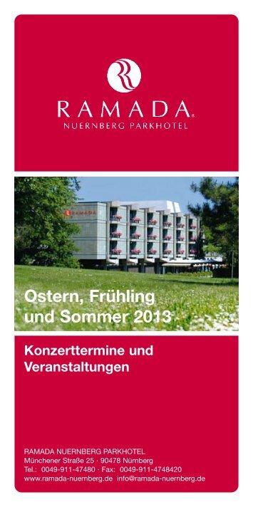 Ostern, Frühling und Sommer 2013 - Ramada Hotel