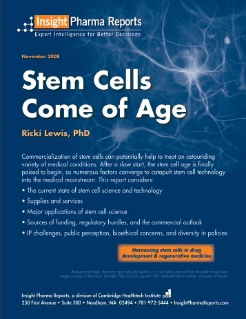Stem Cells Come of Age - Insight Pharma Reports