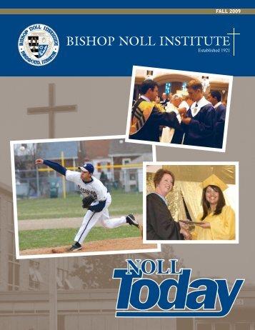 FALL 2009 - Bishop Noll Institute