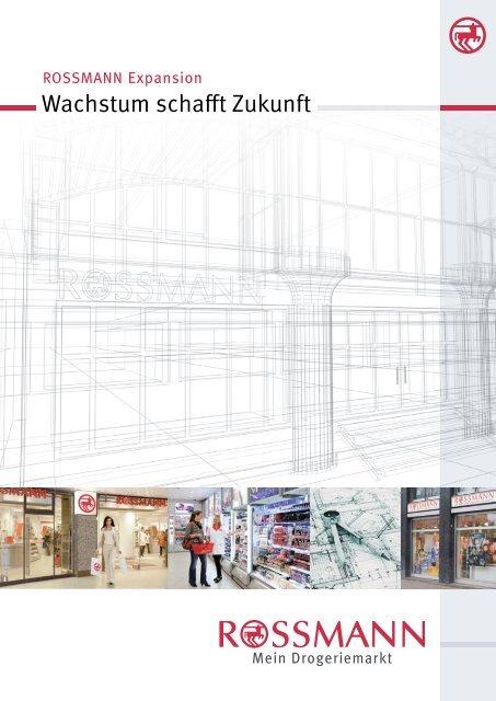 Wachstum schafft Zukunft - Rossmann