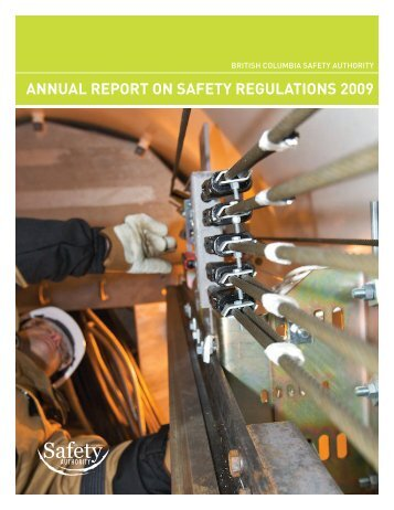 annual report on safety regulations 2009 - BC Safety Authority