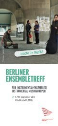 Aktueller Flyer Berliner Ensembletreff 2013 - Landesmusikrat Berlin ...