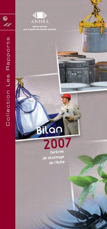 Centres de l'Aube Bilan 2007 - Andra