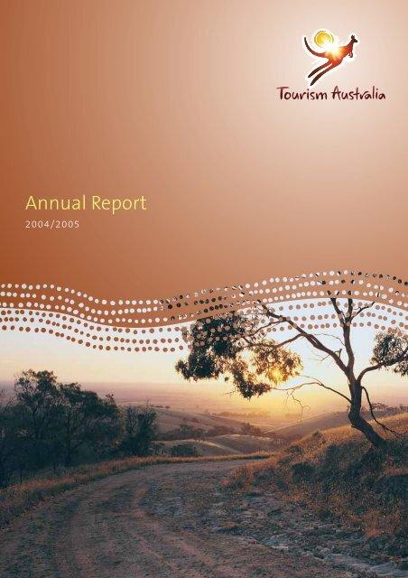 2004 - 2005 Annual Report - Tourism Australia