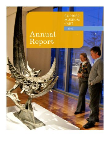 Annual report 2009 - Currier Museum of Art