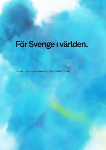 Årsredovisning 2011 - Svenska institutet