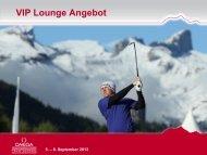 VIP Lounge Angebot - European Masters