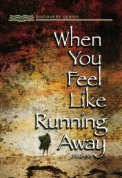 WHEN YOU FEEL LIKE RUNNING AWAY (Psalm 55) - RBC Ministries