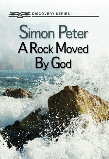Simon Peter A Rock Moved By God - RBC Ministries