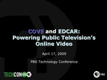 COVE COVE and and EDCAR: EDCAR: Powering Public ... - PBS