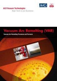 Vacuum Arc Remelting (VAR) - ALD Vacuum Technologies