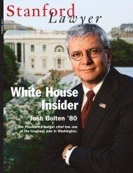 Summer 2004 – Issue 69 - Stanford Lawyer - Stanford University