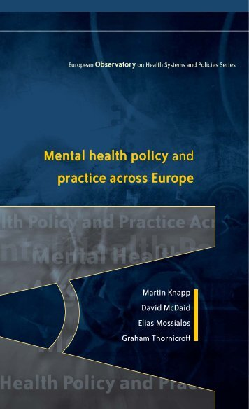 Mental health policy and practice across Europe: an overview