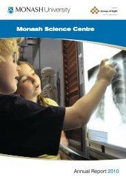 Monash Science Centre Annual Report 2010