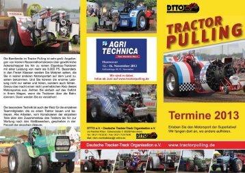 Die Bandbreite im Tractor Pulling ist sehr groß; Angefan gen von ...