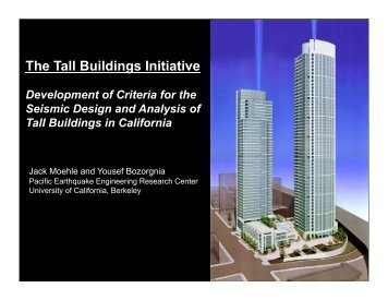The Tall Buildings Initiative - PEER - University of California, Berkeley
