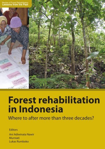 Forest rehabilitation in Indonesia - Center for International Forestry ...