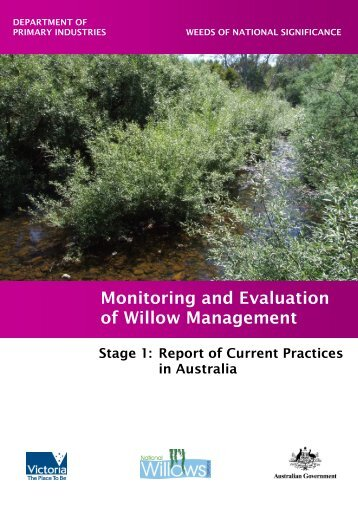 Monitoring and Evaluation of Willow Management - Weeds Australia
