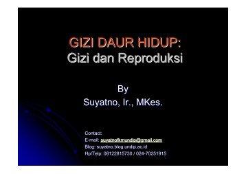 Gizi dan Kesehatan Reproduksi - Suyatno, Ir., MKes - Undip