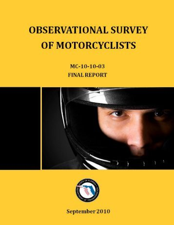 Observational Survey of Motorcyclists Final Report - Center for ...