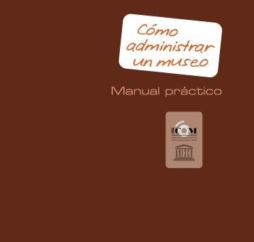 Cómo administrar un museo: Manual Práctico - Portal de la Cultura ...
