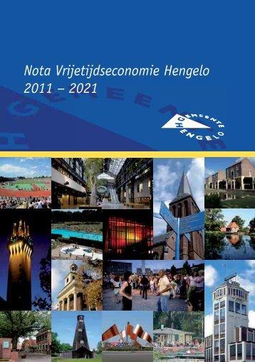 Nota Vrijetijdseconomie Hengelo 2011 – 2021 - Gemeente Hengelo