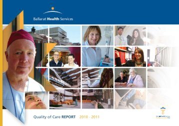 Quality of Care REPORT 2010 - 2011 - Ballarat Health Services