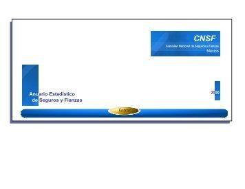 Anuario Estadístico de Seguros y Fianzas - CNSF