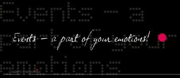 Events - A part of your emotions! - Charly´s Checkpoint Gmbh