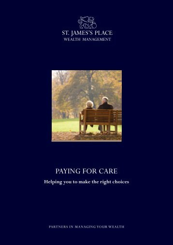PAYING FOR CARE - St James's Place