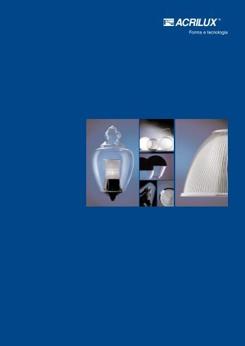 Download catalog (.pdf) - Acrilux srl